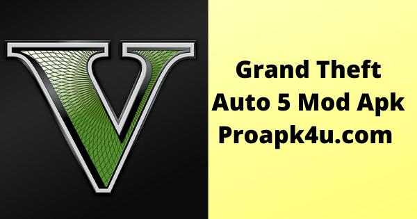 Grand Theft Auto 5 Mod Apk